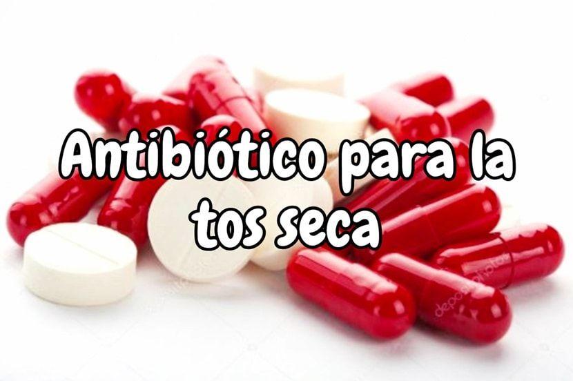 Cua el el antibiotico mas eficiente para la tos seca