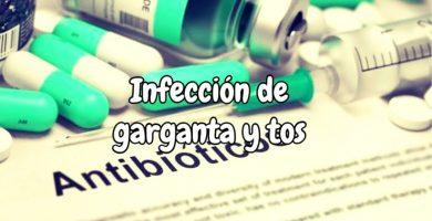 Antibioticos para infeccion de garganta y tos