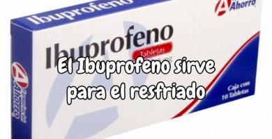 El ibuprofeno sirve para el resfriado fuerte y común